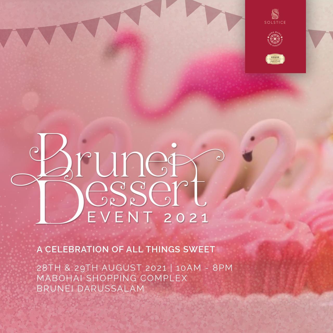 Brunei Dessert Event 2021